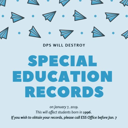 DPS to Destroy Special Education Records for Students born in 1996