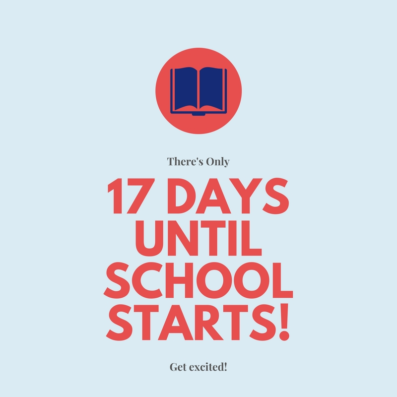 17 Days Until School Starts!