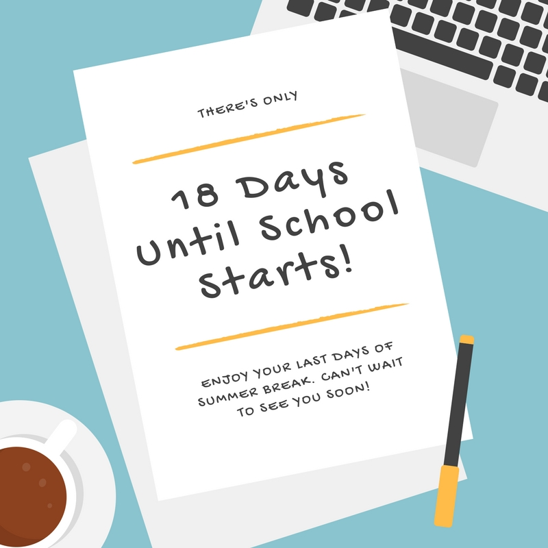 18 Days Until School Starts!